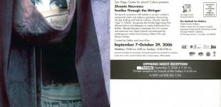 Shmata Nouveau: Textiles Through the Wringer, Sept. 7 - Oct. 29, 2006